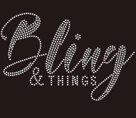Bling & Things (Text) custom Rhinestone Transfer