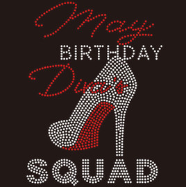 May Birthday Diva Squad heel- Custom Rhinestone Transfer