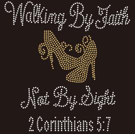 Walking by Faith Not By Sight (Golden) Heels Stiletto Religious Rhinestone Transfer