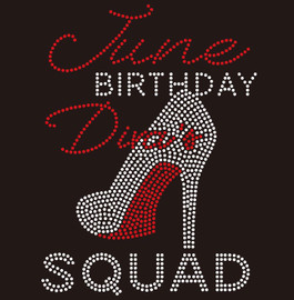 June Birthday Diva Squad heel- Custom Rhinestone Transfer
