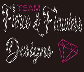 Team Fierce & Flawless Designs diamond Rhinestone transfer