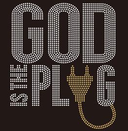 God is the Plug religious Rhinestone transfer