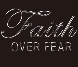 Faith Over Fear religious Rhinestone transfer