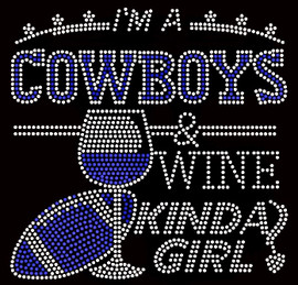 Cowboys Wine Kinda Girl Football Rhinestone Transfer