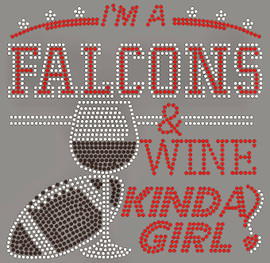 Falcons Wine Kinda girl football Rhinestone Transfer