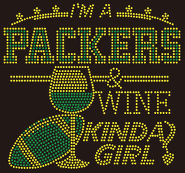 Packers Wine Kinda girl football Rhinestone Transfer