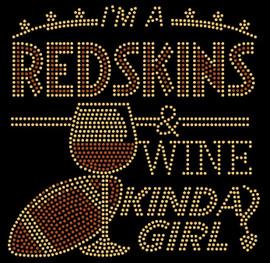 Redskins Wine Kinda girl football Rhinestone Transfer