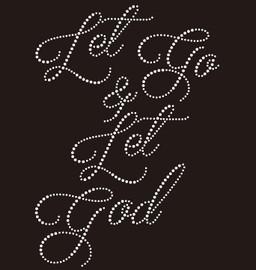 (New) Let Go and Let God custom Rhinestone transfer