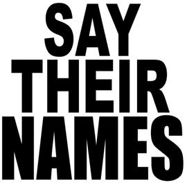 Say Their Names Vinyl Transfer