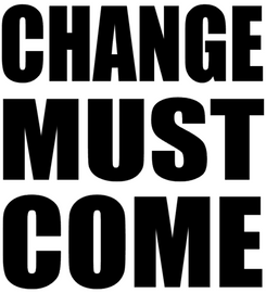 Change must Come - Vinyl Transfer