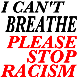 I Can't Breathe Please Stop Racism (BLACK AND RED)  - Vinyl Transfer