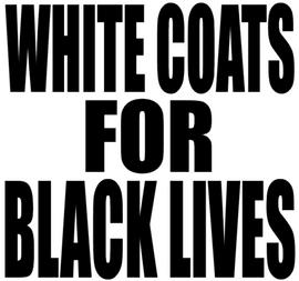 White Coats for Black Lives - Vinyl Transfer
