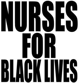 Nurses for Black Lives - Vinyl Transfer