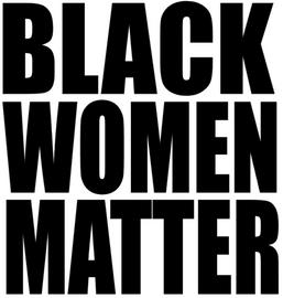 Black Women Matter - Vinyl Transfer