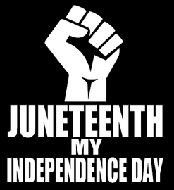JuneTeenth My Independence Day Fist - Vinyl Transfer