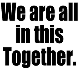 We are all in this Together - Vinyl Transfer