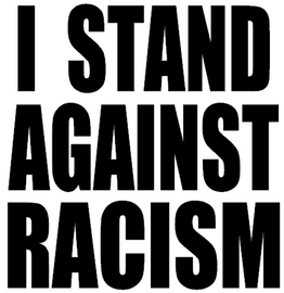 I STAND AGSINT RACISM - Vinyl Transfer