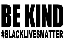 BE KIND #BlackLivesMatter -  Vinyl Transfer