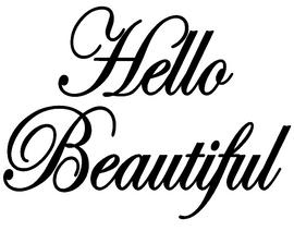 Hello Beautiful -  Vinyl Transfer