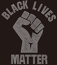 BLACK LIVES MATTER curved with Fist Rhinestone transfer