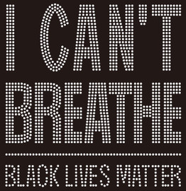 I Can't Breathe Black Lives Matter Rhinestone transfer