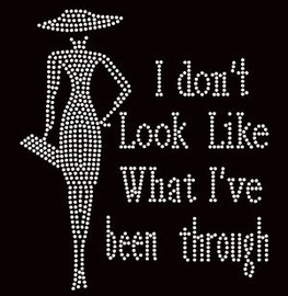 I don't look like what I've been through Rhinestone transfer