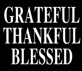 Grateful Thankful Blessed - Vinyl Transfer (White)