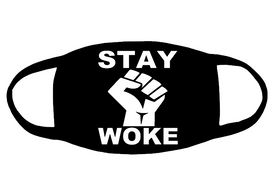 """Stay woke with Fist 3.5x3.6""""(for mask) Vinyl Transfer (white)"""