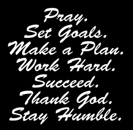 Pray. Set Goals. Make a Plan - Vinyl Transfer (WHITE)