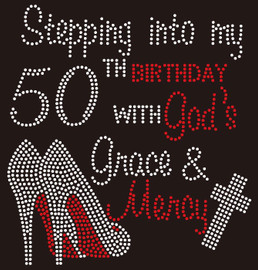 Stepping into my 50th Birthday Heels custom Rhinestone transfer