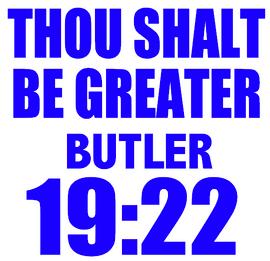 THOU SHALT BE GREATER BUTLER - custom Vinyl Transfer (Royal blue glitter)