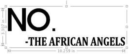 THE AFRICAN ANGELS (Cap letter)- custom Vinyl Transfer