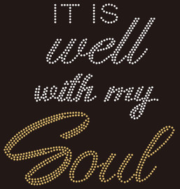 It is well with my Soul Rhinestone Transfer