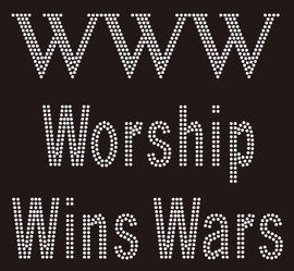 (10 Qty @ 6.99/pc) PWW Prayer Wins War - custom Rhinestone Transfer