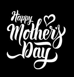 Happy Mother's Day - custom Vinyl Transfer