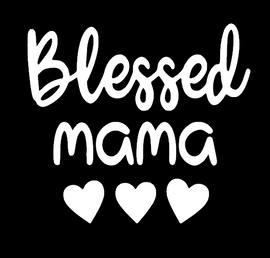Blessed Mama, Happy Mother's Day Vinyl Transfer