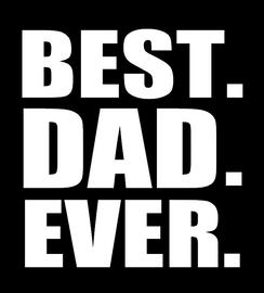 BEST DAD EVER vinyl transfer