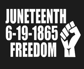 JUNETEENTH 6-19-1865 FREEDOM Fist (for T-shirt) Vinyl Transfer