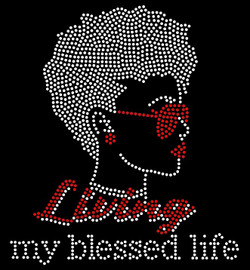 Living my Blessed Life Lady (WITH GLASSES)  Rhinestone Transfer