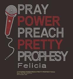 (50 Qty @6.99/pc) Microphone, PRAY POWER PREACH PRETTY PROPHESY custom Rhinestone Transfer