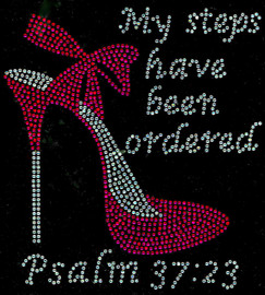 "(Fuchsia) My Steps have been ordered Heel Stiletto Psalm 37:23 Size 8.1""x 8.9"" Religious Rhinestone Transfer"
