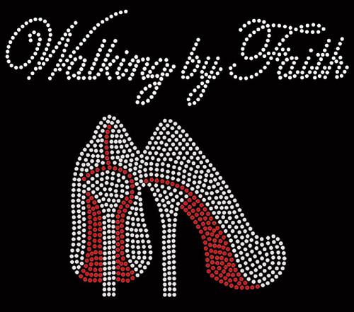 Walking by Faith (RED) Heels Stiletto Religious Rhinestone Transfer