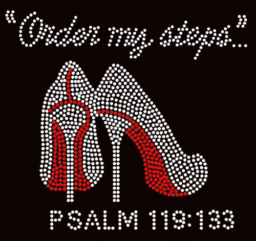 Order my steps (RED) Heels Stiletto PSALM 119:133 Religious Rhinestone Transfer BESTSELLER
