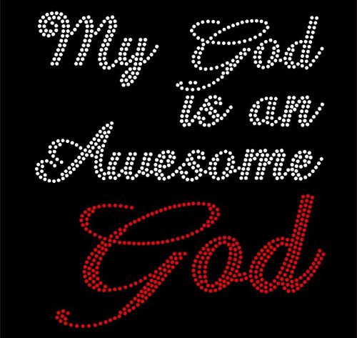 My God is an Awesome God Religious Rhinestone Transfer