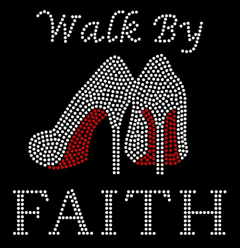 Walk by Faith Heel Stiletto Religious Rhinestone Transfer