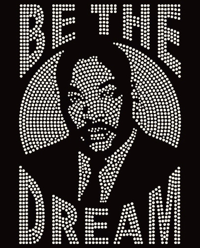 Be the Dream MLK - Custom Order Rhinestone transfer