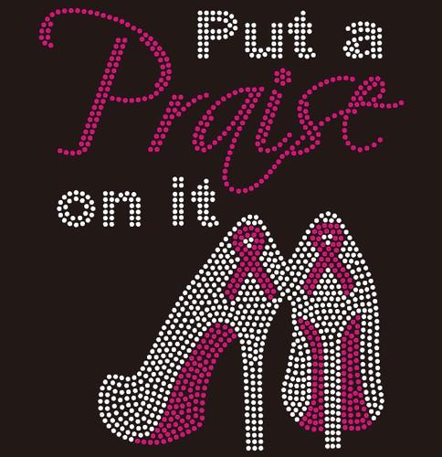 (Ribbon) Put a Praise on it Heels Breast Cancer Awareness Rhinestone Transfer