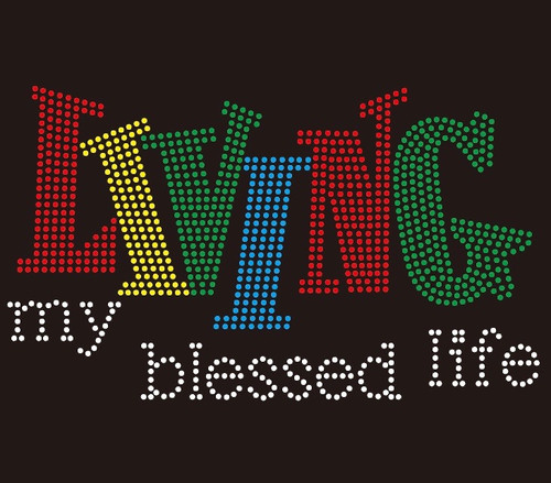 ( WORDS ) Living my blessed life Words (four colors) Rhinestone transfer