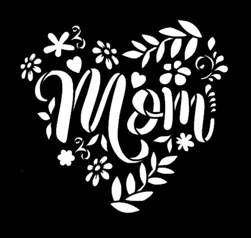 Mom Flowers Heart, Happy Mother's Day Vinyl Transfer