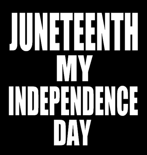 JUNETEENTH MY INDEPENDENCE DAY Vinyl Transfer